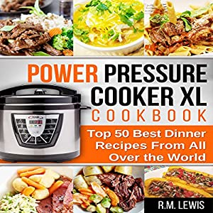 Power pressure cooker xl cookbook audiobook rm lewis audible power pressure cooker xl cookbook audiobook forumfinder Choice Image