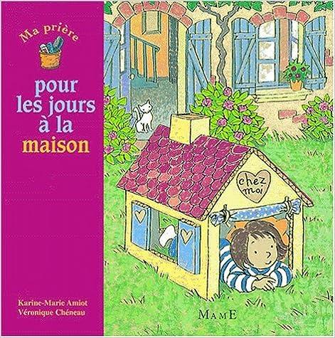 Livres Ma prière pour les jours à la maison pdf epub