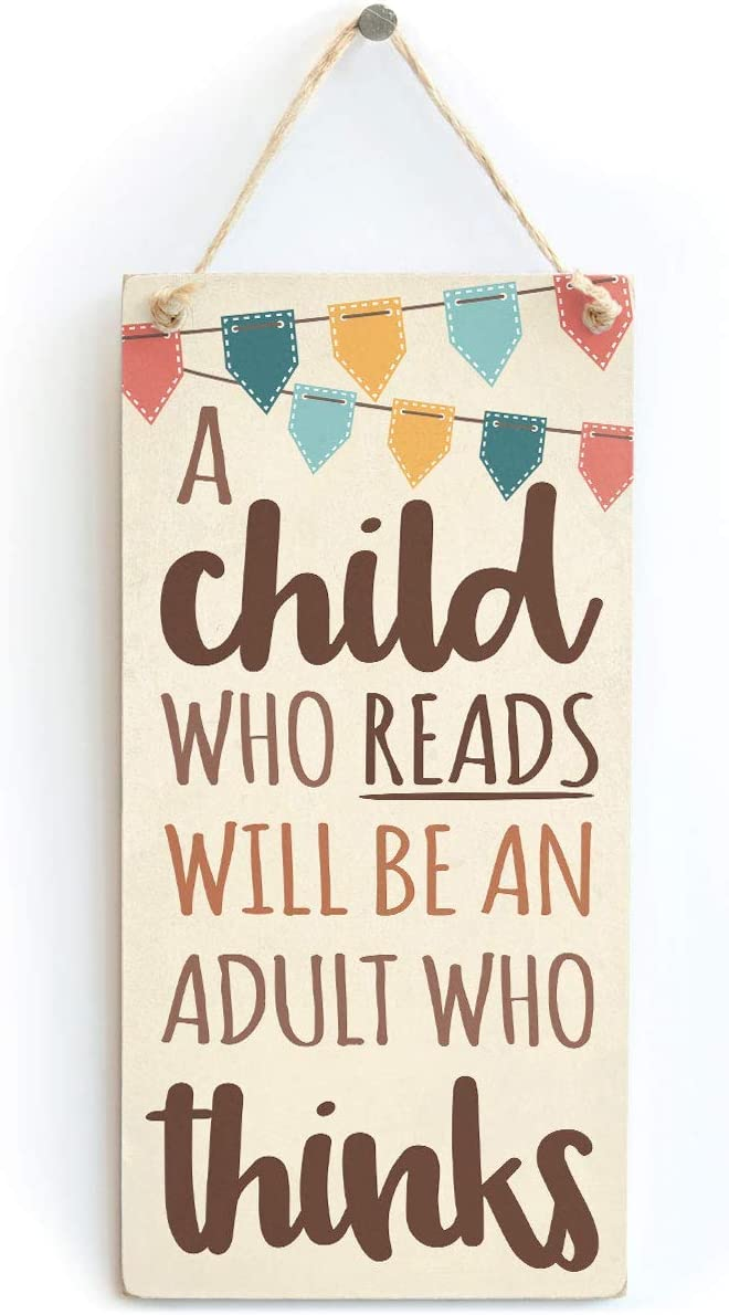 Meijiafei A Child Who Reads Will Be an Adult Who Thinks - Cute Motivating Children's Room Novelty Gift Sign 10