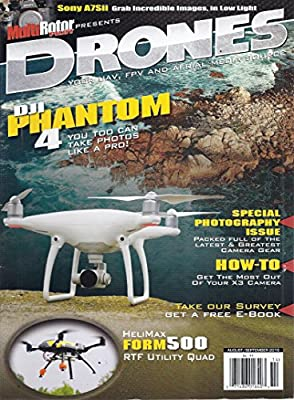 Drones Magazine (August/September 2016 - Multi Rotor Pilot Presents - Special Photography Issue)