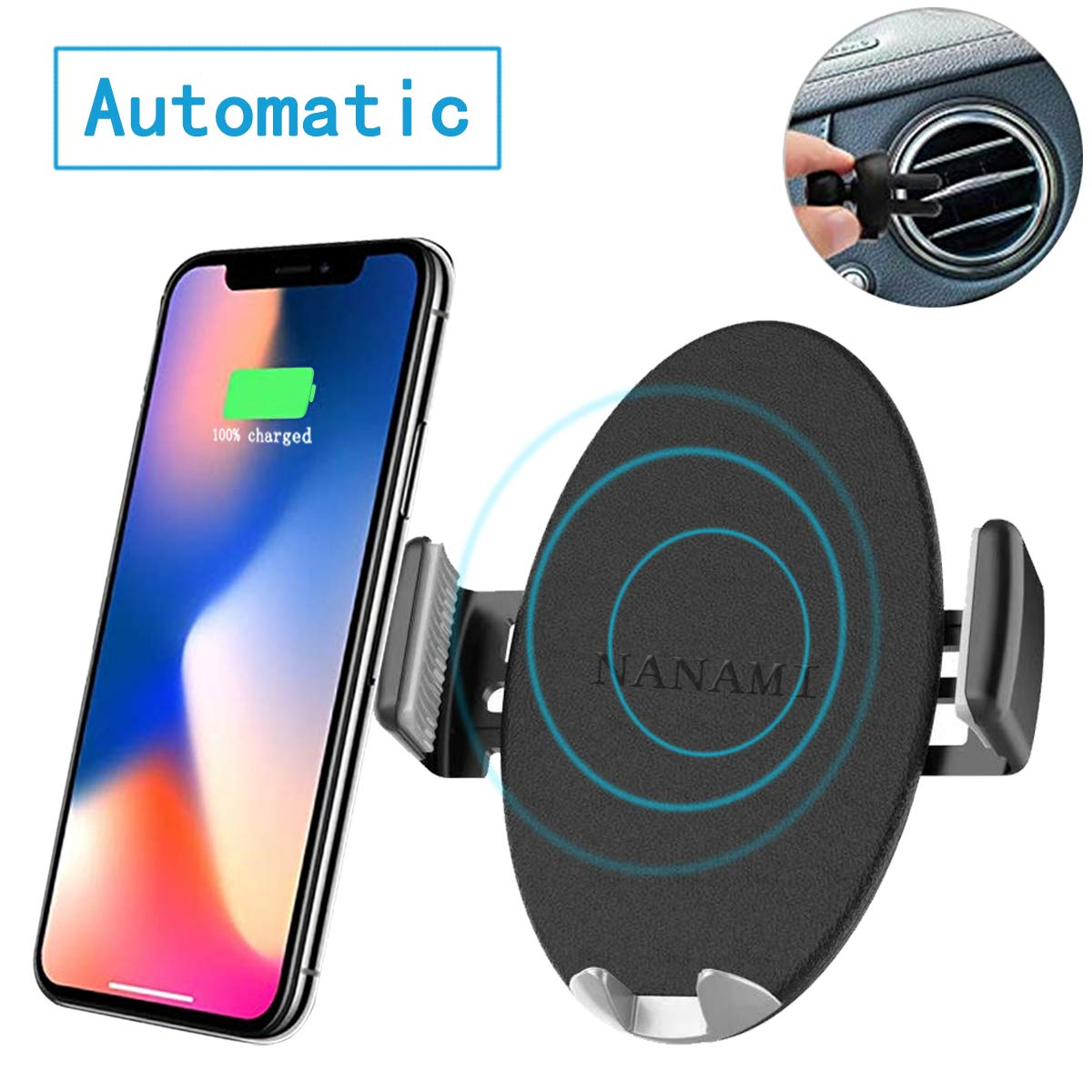 Qi Car Charger Mount Samsung Galaxy S9 Plus//S8//S8 Plus//Note 9//8 NANAMI 4350470907 Automatic Wireless Car Charger one-Touch Qi Fast Wireless Charging Air Vent Car Phone Holder for iPhone Xs Max//XR//XS//X//8 Plus