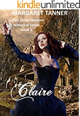 Claire (The Soiled Doves Series Book 5)