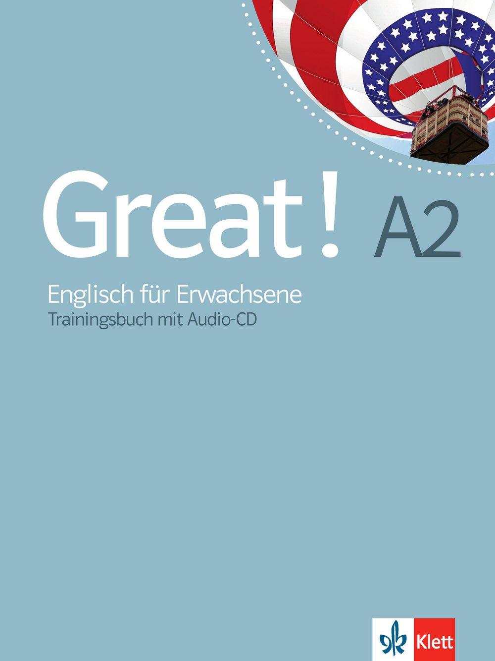 Great! A2: Englisch für Erwachsene. Trainingsbuch + Audio-CD