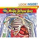 Magic School Bus Presents: The Human Body: A Nonfiction Companion to the Original Magic School Bus Series