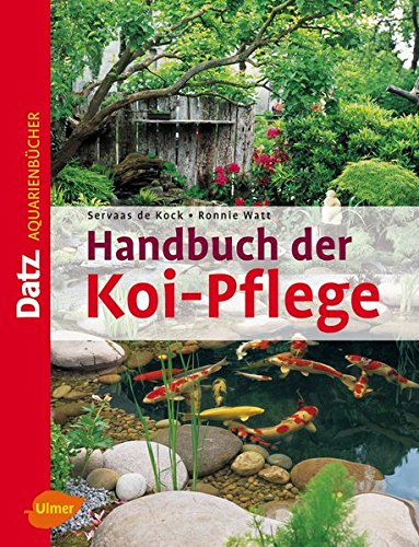 Handbuch Der Koi Pflege  DATZ Aquarienbücher