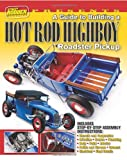 A Guide to Building a Hot Rod Highboy Roadster Pickup