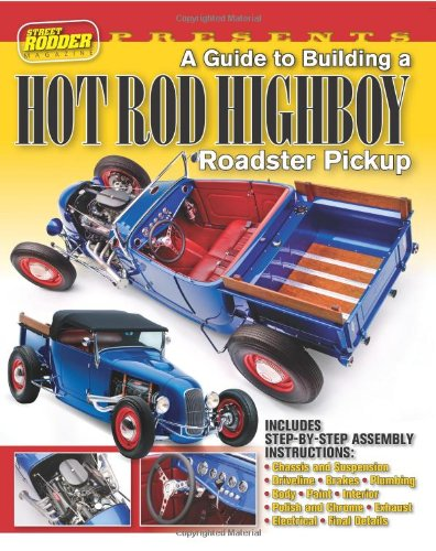 a-guide-to-building-a-hot-rod-highboy-roadster-pickup