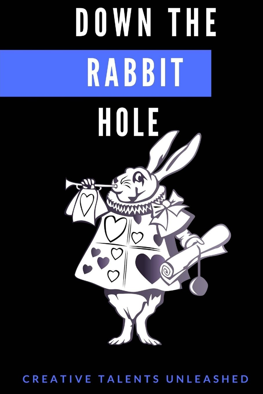 54a8fc9abf8 Down The Rabbit Hole  Tracy Seiden, Elizabeth Daniel, Hugh Dysart ...