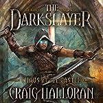 Chaos at the Castle: The Darkslayer, Book 6 | Craig Halloran