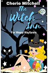 The Witch Inn: For Weary Wayfarers Kindle Edition