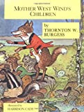 Mother West Wind's Children, Thornton W. Burgess, 0316116572