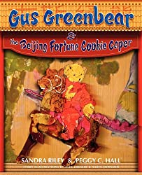 Gus Greenbear and the Beijing Fortune Cookie Caper