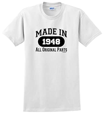 70th Birthday Decorations Gift Made 1948 All Original Parts T Shirt Small White