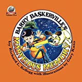Barry Baskerville's Marvelous Memory (Volume 5)