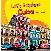 Let's Explore Cuba