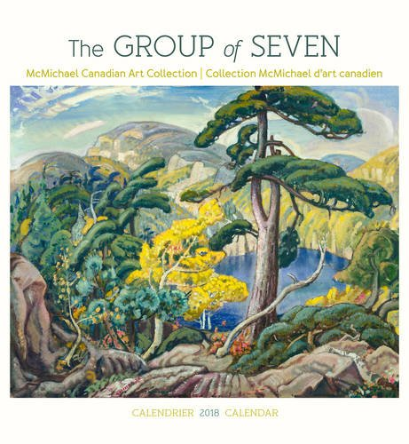 The Group Of Seven 2018 Wall Calendar  English And French Edition