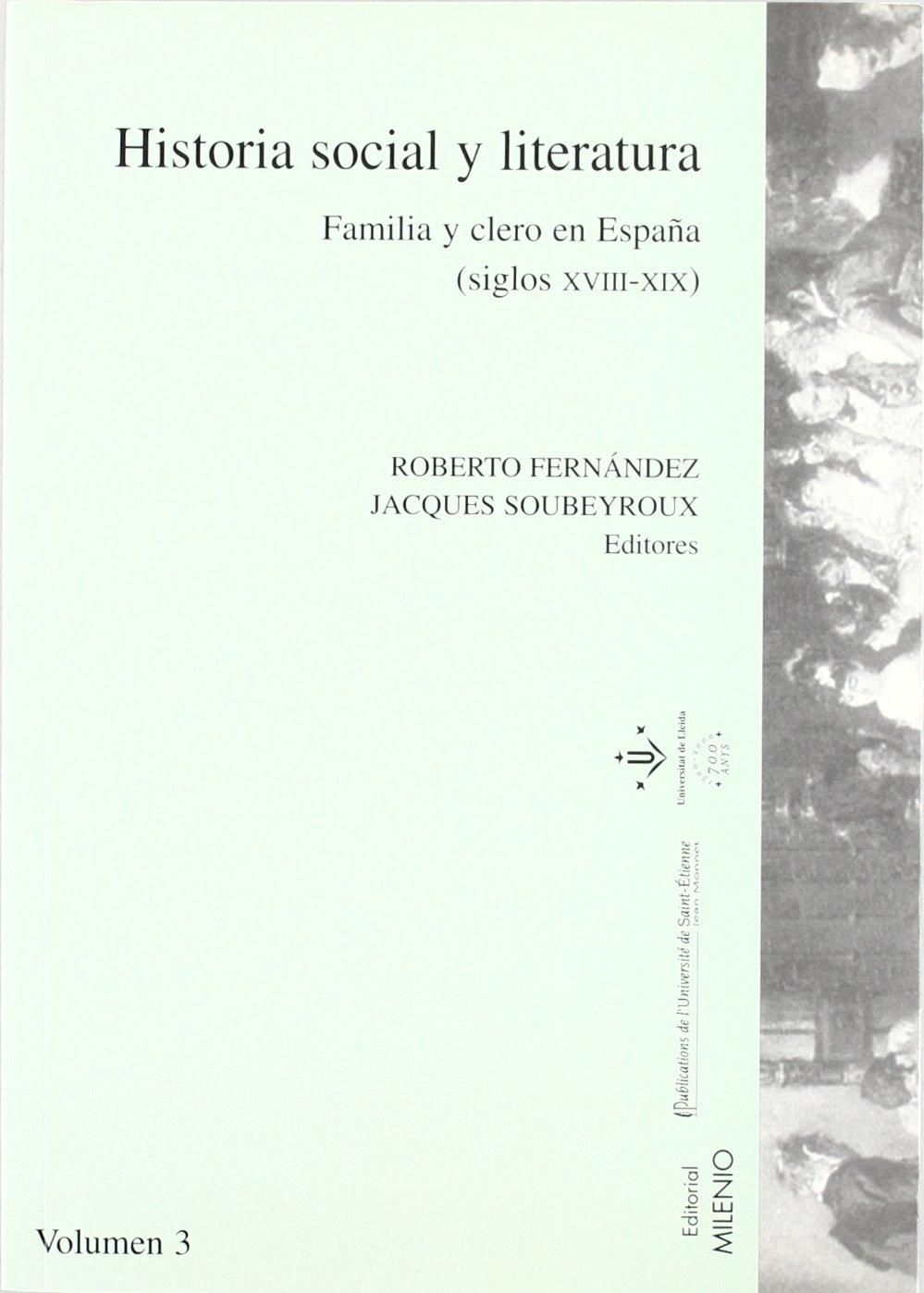 Historia social y literatura. Vol. III: Sociedad, familia y clero ...