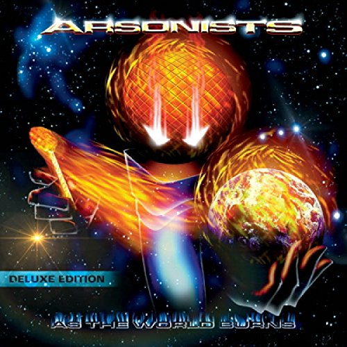 Arsonists - As The World Burns & Lost In The Fire