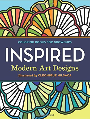 Coloring Books for Grownups: Inspired: Modern Art Designs