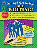 Get up! Get Noisy! Get Writing!, Stephanie Kuligowski, 1420637096