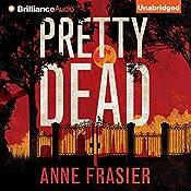 Pretty Dead: Elise Sandburg, Book 3 | Anne Frasier