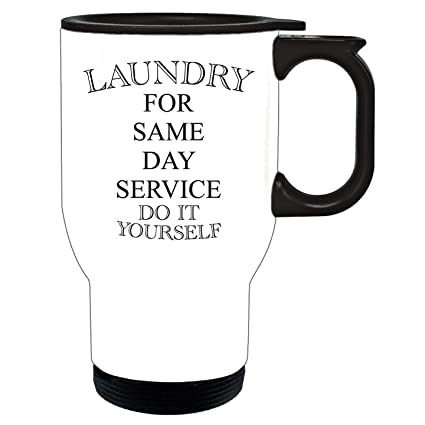 Amazon Com Feddiy Laundry For Same Day Do It Yourself Funny Home 1
