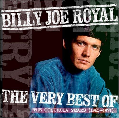 Billy Joe Royal - The Very Best Of The Columbia Years - Zortam Music