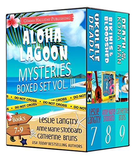 Aloha Lagoon Mysteries Boxed Set Vol. III (Books 7-9) by [Langtry, Leslie, Stoddard, Anne Marie, Bruns, Catherine]