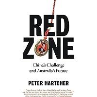 Red Zone; China's Challenge and Australia's Future