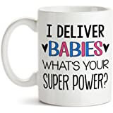 11 oz Coffee Mug by Groovy Giftables - I Deliver Babies What's Your Super Power 001