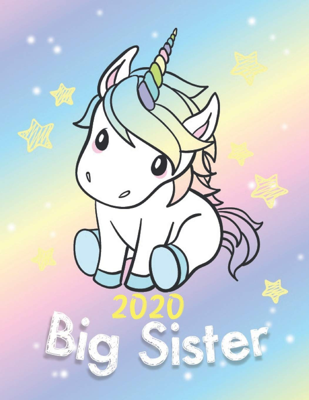 Big Sister 2020 Cute Unicorn Draw And Write Journal With