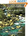 Creating Abundant Wealth Workbook: Let the river of abundance flow your way!