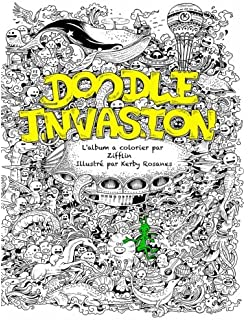 Doodle Invasion Lalbum A Colorier Par Zifflin