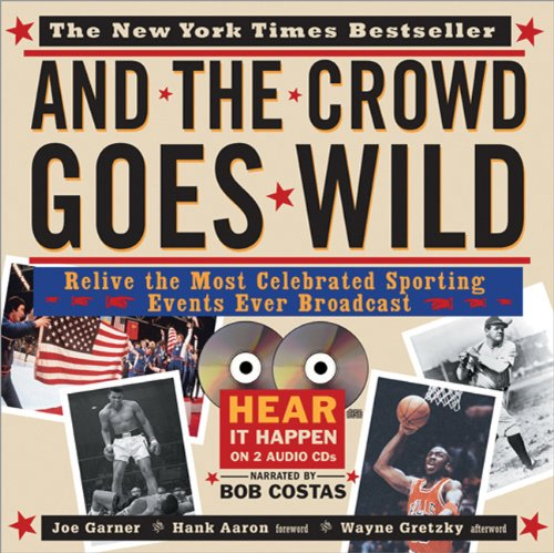 ild: Relive the Most Celebrated Sporting Events Ever Broadcast (Book and 2 Audio CDs) ()
