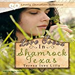 Love Found in Shamrock Texas | Teresa Ives Lilly