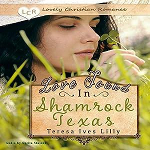 Love Found in Shamrock Texas Audiobook