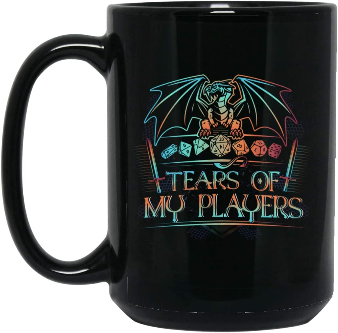 Black Mug//Black 11 oz One Size Water Bottle Tears of My Player Dragon Funny Dungeon Master Ceramic Coffee Mug Beer Stein