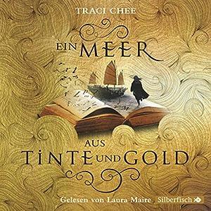 Ein Meer aus Tinte und Gold (Das Buch von Kelanna 1) Hörbuch