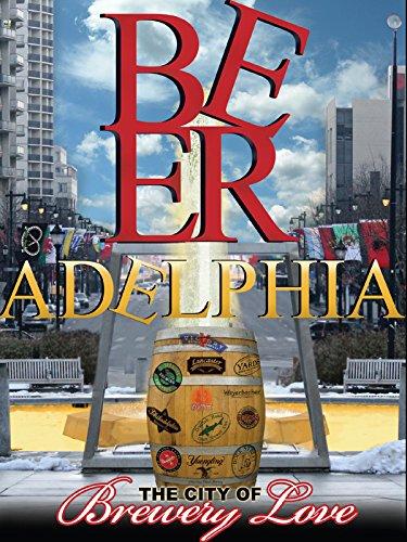 - Beeradelphia