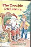 The Trouble with Santa, Elizabeth Sachs, 0679804102
