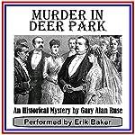 Murder in Deer Park | Gary Alan Ruse