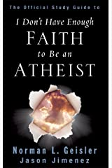 The Official Study Guide to I Don't Have Enough Faith to Be an Atheist Kindle Edition