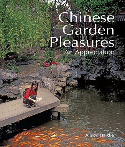 Cheap  Chinese Garden Pleasures: An Appreciation