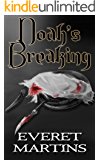 Noah's Breaking (The Age of Dawn World Book 2)
