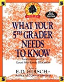 What Your Fifth Grader Needs to Know, E. D. Hirsch, 0385314647