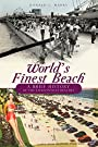 World's Finest Beach: A Brief History of the Jacksonville Beaches