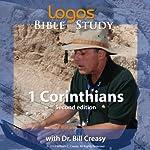 1 Corinthians   Dr. Bill Creasy