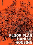 img - for Floor Plan Manual by Friederike Schneider (2011-06-07) book / textbook / text book