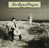 Breathe the Celtic Aire by Da Capo Players