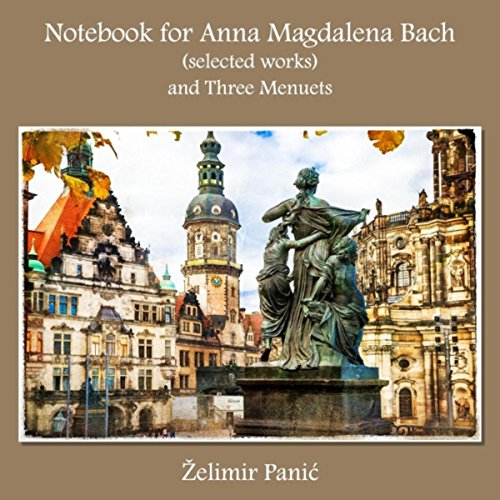 Notebook for Anna Magdalena Bach: Solo Il Per Cembalo in E-Flat Major, BWV Anh.129